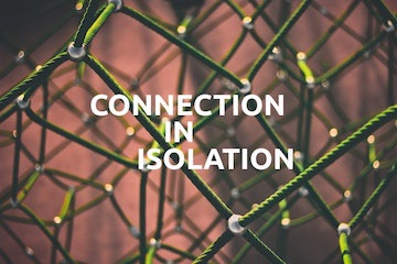 Connection in Isolation